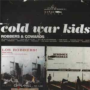 Cold War Kids - Robbers & Cowards FLAC