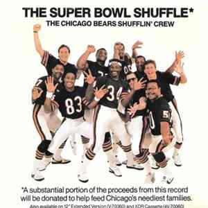 The Chicago Bears Shufflin' Crew - The Super Bowl Shuffle FLAC