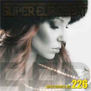 Various - Super Eurobeat Vol. 226 - Extended Version FLAC
