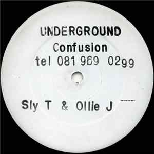 Sly T & Ollie J - Underground Confusion FLAC