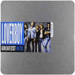 Loverboy - Greatest Hits FLAC