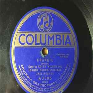 Edith Wilson And Johnny Dunn's Original Jazz Hounds - Frankie / Old Time Blues FLAC
