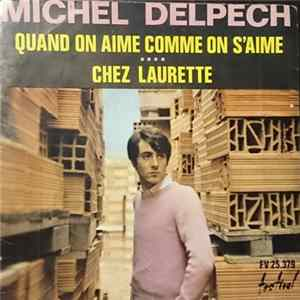 Michel Delpech - Quand On Aime Comme On S'aime FLAC