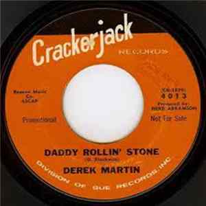 Derek Martin - Daddy Rollin' Stone / Don't Put Me Down Like This FLAC