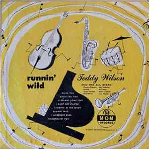 Teddy Wilson And The All Stars - Runnin' Wild FLAC