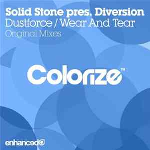 Solid Stone Pres. Diversion - Dustforce / Wear And Tear FLAC