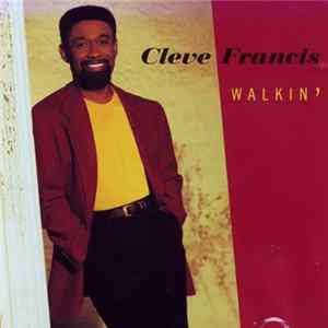 Cleve Francis - Walkin' FLAC
