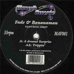 Fade & Bananaman Featuring Abbey - A Dreams Surprise / Trippin' FLAC