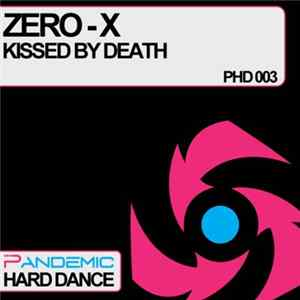 Zero-X - Kissed By Death FLAC