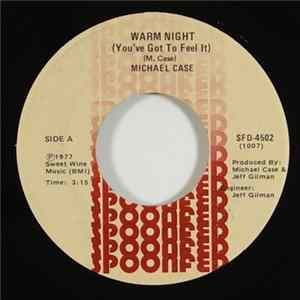 Michael Case - Warm Night / Revolution FLAC