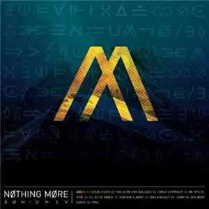 Nothing More - Nothing More FLAC