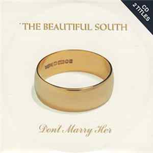 The Beautiful South - Don't Marry Her FLAC