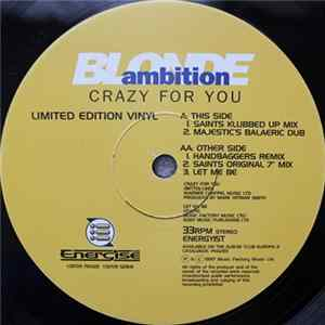 Blonde Ambition - Crazy For You FLAC