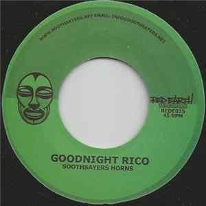 Soothsayers Horns - Goodnight Rico FLAC