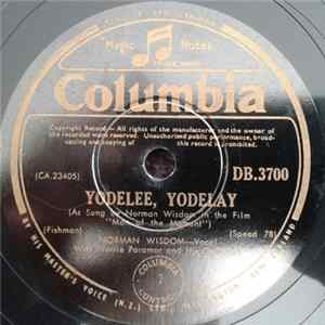 Norman Wisdom With Norrie Paramor And His Orchestra - Yodelee, Yodelay / Impossible FLAC