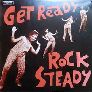 Various - Get Ready Rock Steady FLAC