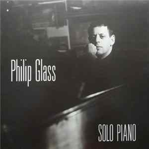 Philip Glass - Solo Piano FLAC