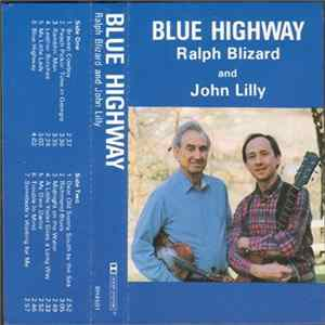 Ralph Blizard And John Lilly - Blue Highway FLAC