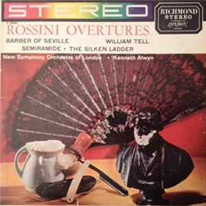 Rossini, New Symphony Orchestra Of London • Kenneth Alwyn - Overtures - Barber Of Seville / William Tell / Semiramide • The Silken Ladder FLAC